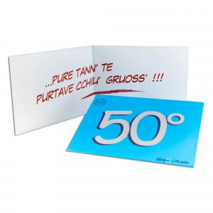 BIGLIETTO AUGURI 50 ANNI...